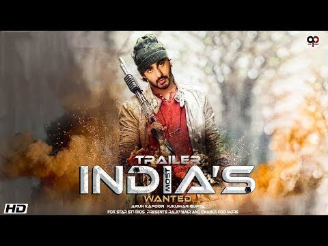 Film india's most wanted trailer, ourvoice, werIndia